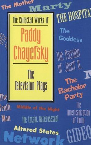 Download The Collected Works of Paddy Chayefsky
