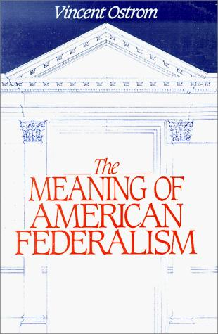 Download The Meaning of American Federalism