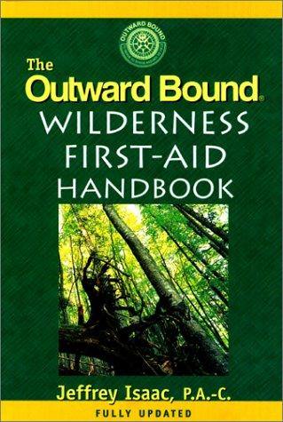 Download The outward bound wilderness first-aid handbook
