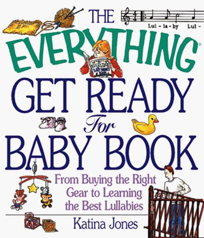 Download The everything get ready for baby book