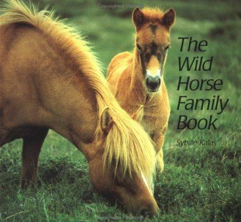 The wild horse family book