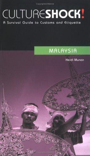 Culture Shock! Malaysia