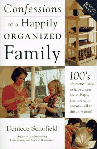 Download Confessions of a happily organized family