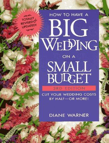 Download How to have a big wedding on a small budget