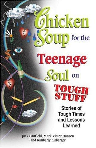 Download Chicken Soup for the Teenage Soul on Tough Stuff