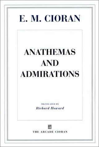 Download Anathemas and Admirations
