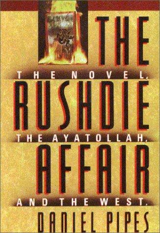 The Rushdie affair by Daniel Pipes