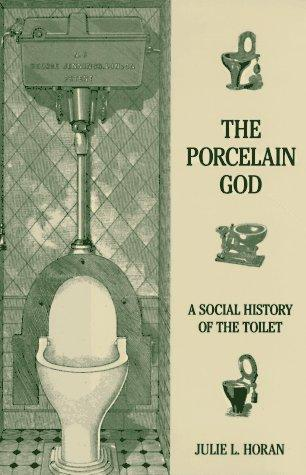 The porcelain god
