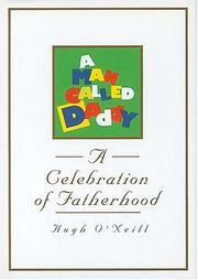 A Man Called Daddy: A Celebration of Fatherhood