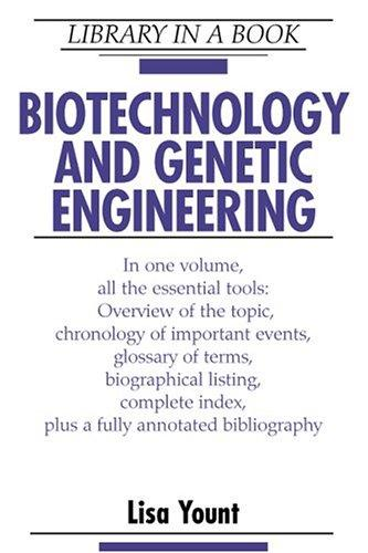 Download Biotechnology and Genetic Engineering (Library in a Book)