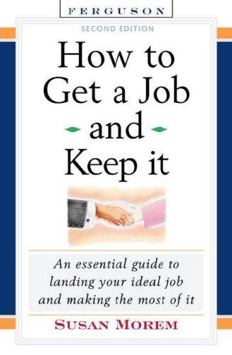 Download How to Get a Job and Keep It