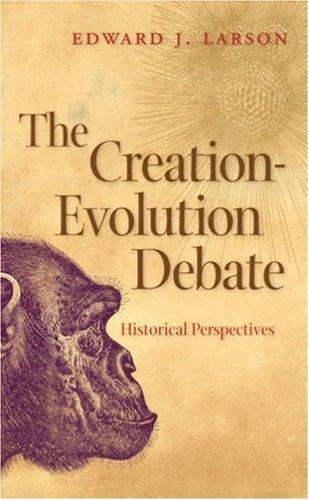 The Creation-Evolution Debate