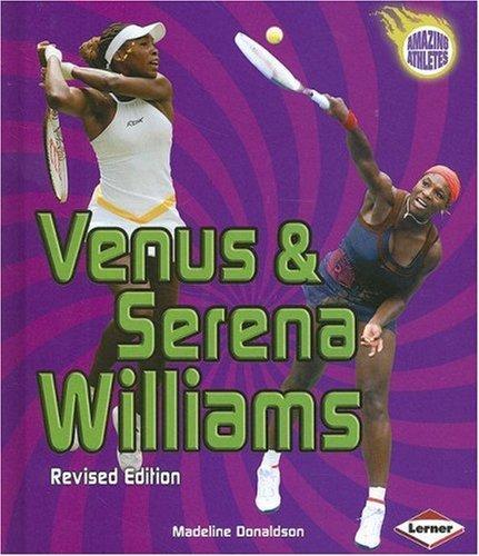 Download Venus & Serena Williams (Amazing Athletes)