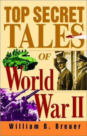 Top Secret Tales of World War II