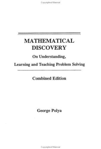 Mathematical discovery by George Pólya