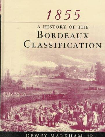 Image for 1855: A History of the Bordeaux Classification