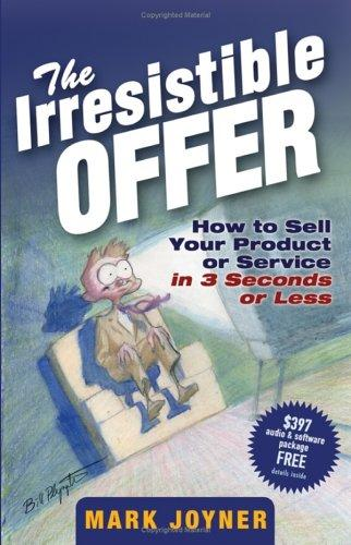 The Irresistible Offer
