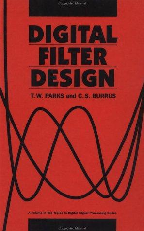 Image for Digital Filter Design (Topics in Digital Signal Processing)