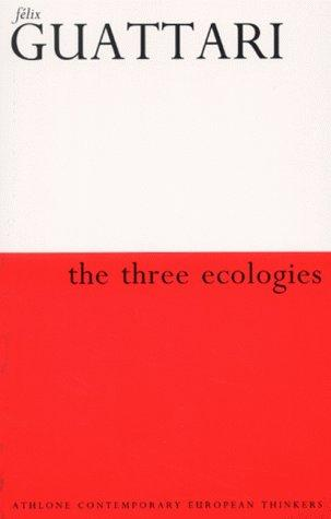 Download The Three Ecologies (Athlone Contemporary European Thinkers)
