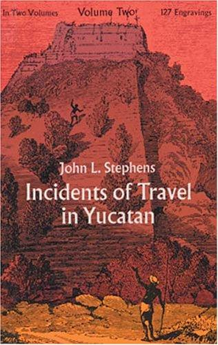 Incidents of travel in Yucatan.