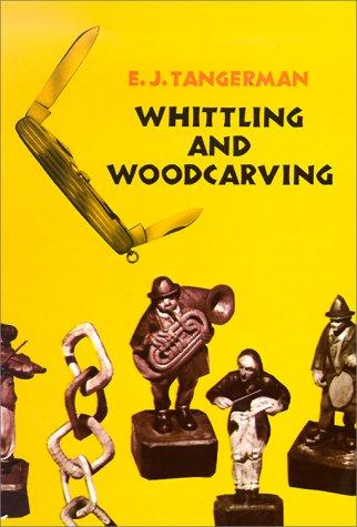 Download Whittling and Woodcarving