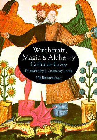 Witchcraft, magic & alchemy.