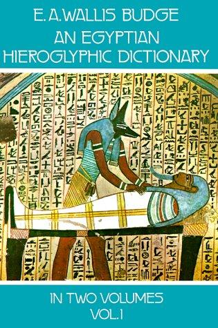 Download An Egyptian hieroglyphic dictionary