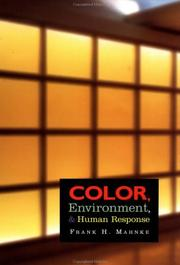 Color, Environment, And Human Response: An Interdisciplinary Understanding Of Color And Its Use As A Beneficial Element In The Design Of The Architectural Environment PDF Download