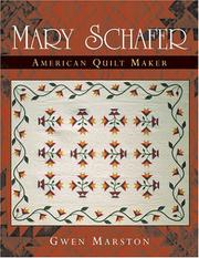 Mary Schafer, American Quilt Maker/ Gwen Marston PDF Download