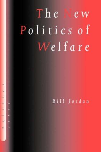 Download The new politics of welfare
