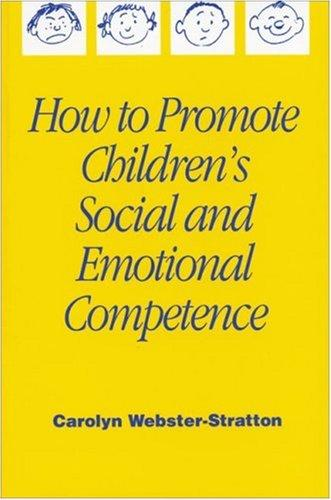 Download How to Promote Children's Social and Emotional Competence