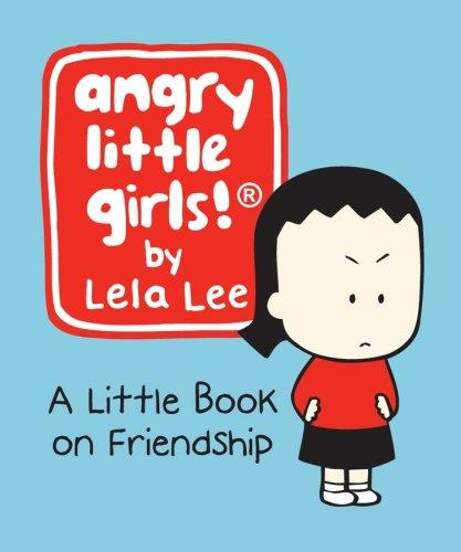 Angry Little Girls (Running Press Minature Edition)