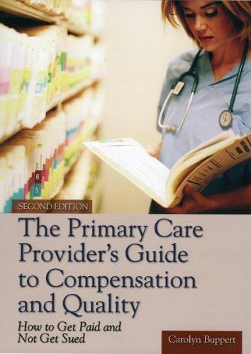 Download The Primary Care Provider's Guide to Compensation and Quality