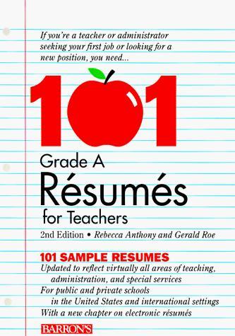 101 grade A résumés for teachers
