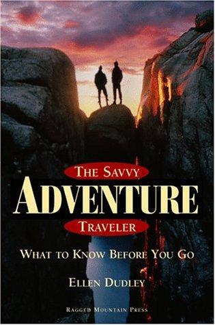 The Savvy Adventure Traveler