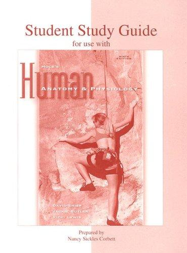 Download Student Study Guide to accompany Hole's Human Anatomy and Physiology