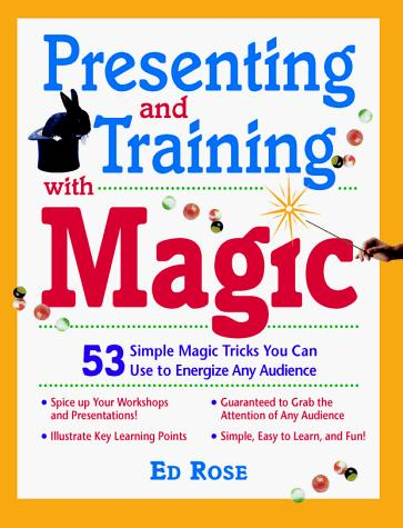 Download Presenting and Training with Magic