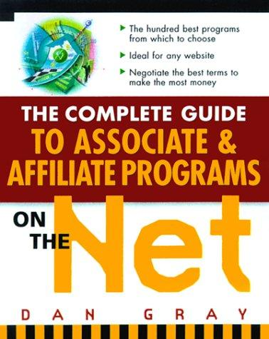 Download The Complete Guide to Associate & Affiliate Programs on the Net