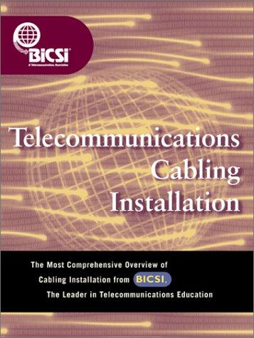 Download Telecommunications Cabling Installation (BICSI Press)
