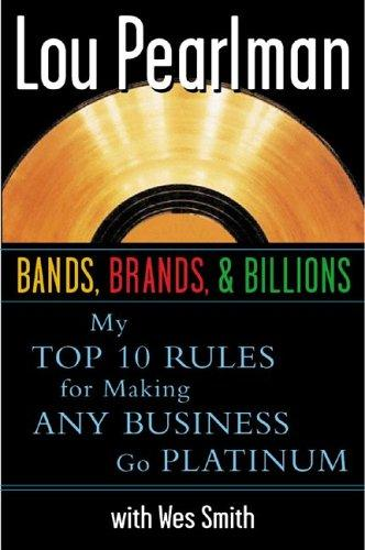 Bands Brands and Billions