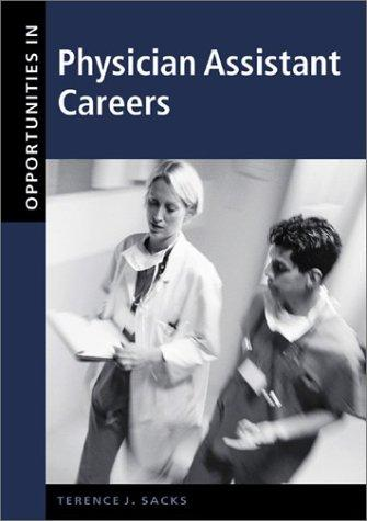 Download Opportunities in Physician Assistant Careers, Revised Edition