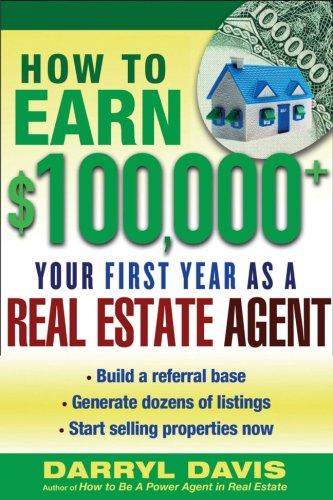 Download How to Make $100,000+ Your First Year as a Real Estate Agent