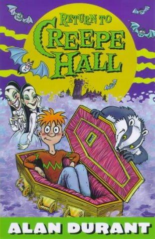 Return to Creepe Hall