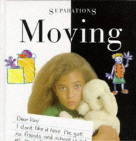 Moving (Separations)