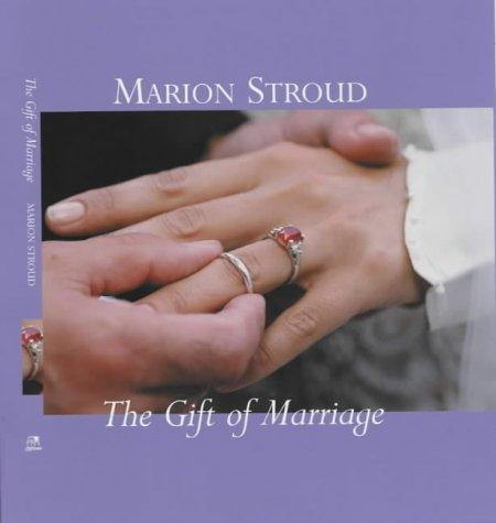 "Download The Gift of Marriage (The ""Gift"" Series)"