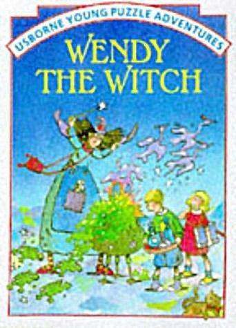 Wendy the Witch (Usborne Young Puzzle Adventures)