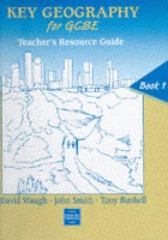 Key Geography for GCSE (Key Geography)