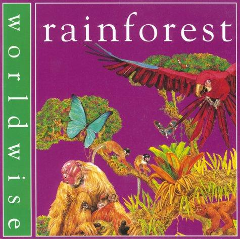 Download Rainforest (Worldwise)