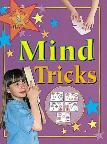 Mind Tricks (I Want to Do Magic)