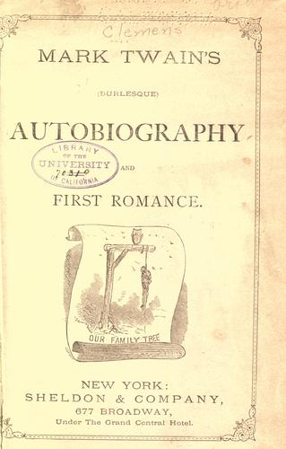 Download Mark Twain's Burlesque autobiography ; and, First romance.